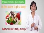 Bà bầu - Chuyên gia mách những món mẹ Việt nên kiêng khi mang bầu