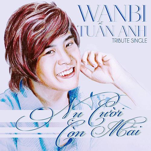 lang dong ca khuc cuoi cua wanbi tuan anh - 1