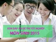 Tin tức - Đáp án đề thi tốt nghiệp môn sinh THPT năm 2015