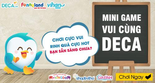 choi vui, rinh qua that voi mini game cuc thu vi tren deca - 1