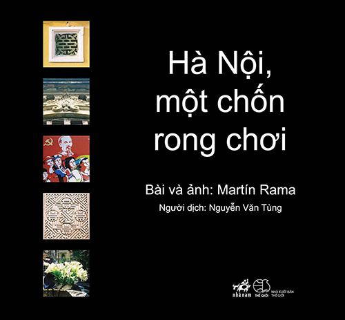 """""""ha noi, mot chon rong choi"""": cuoc dao choi cua chuyen gia kinh te - 1"""