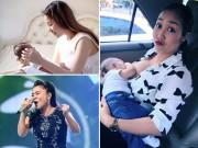 Sau sinh - Mỹ nhân Việt bận rộn vẫn quyết nuôi con bằng sữa mẹ
