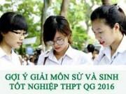Tin tức - Gợi ý giải đề thi tốt nghiệp THPT môn Lịch Sử, Sinh Học năm 2016