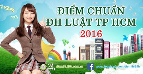 chinh thuc: cong bo diem chuan dai hoc luat tp hcm 2016 - 1