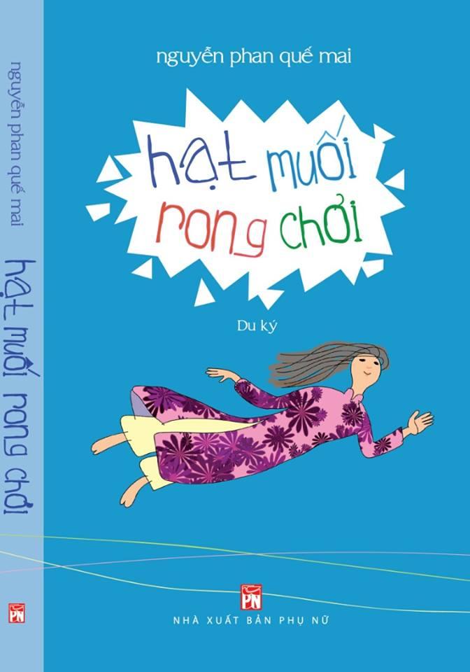 """""""hat muoi rong choi"""": chuyen ky la ve hanh trinh xuyen bien gioi cua co gai viet - 1"""