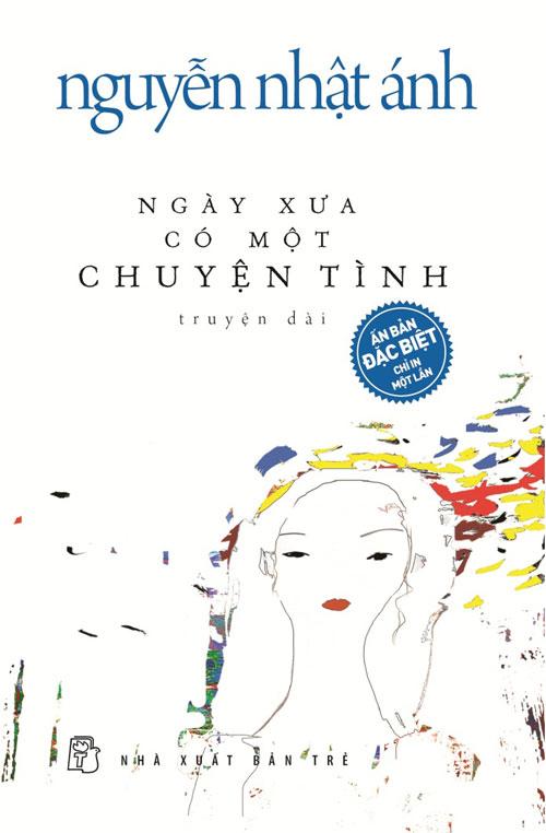 """""""Ngày xưa có một chuyện tình"""" của nhà văn Nguyễn Nhật Ánh-1"""