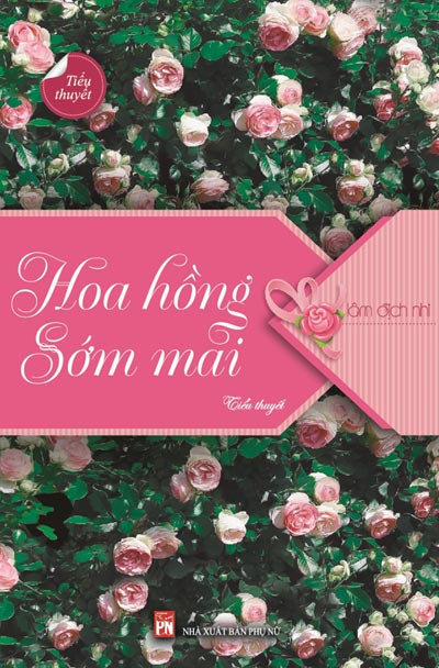hoa hong som mai - tinh yeu hoi sinh - 1