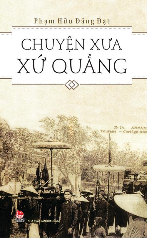 """""""chuyen xua xu quang"""": hanh trinh tim ve nguon coi - 1"""