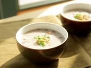 Bếp Eva - Cháo đậu đỏ, hạt sen bổ dưỡng vào bữa sáng