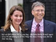 Làm vợ - Tỉ phú Bill Gates và cuộc hôn nhân vô giá