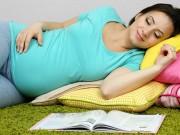 Chuyên gia mách bà bầu tư thế ngủ không hại thai nhi