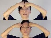 Dưỡng da - Các động tác trẻ hóa bằng yoga cho khuôn mặt (P1)