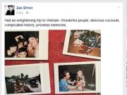 Làng sao - Zac Efron khen ngợi Việt Nam trên trang cá nhân