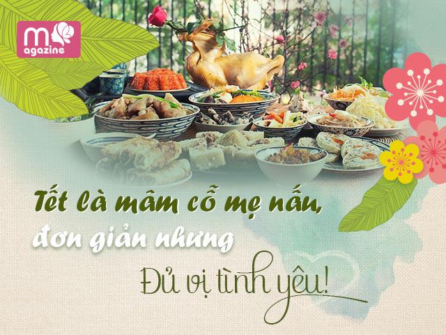Tết là mâm cỗ mẹ nấu, đơn giản nhưng đủ vị tình yêu