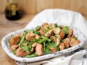 Bếp Eva - Đổi vị với cá hồi xào đậu nấm dễ làm lại bổ dưỡng