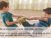 Làm mẹ - Những cách phạt con khéo léo giúp trẻ tiến bộ và thông minh