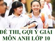 Tin tức - Sắp có đáp án đề thi vào lớp 10 môn Tiếng Anh TP Hà Nội năm 2016