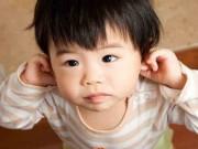 Làm mẹ - Bệnh viêm tai giữa ở trẻ em: Biểu hiện nguy hiểm và cách điều trị an toàn nhất