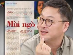 """Đạo diễn phim Hàn tiết lộ bị ekip Việt quỵt tiền làm phim """"Mùi ngò gai""""!"""