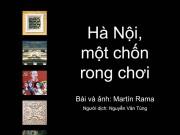 """""""Hà Nội, một chốn rong chơi"""": Cuộc dạo chơi của chuyên gia kinh tế"""