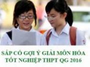 Tin tức - Cập nhật gợi ý giải đề thi tốt nghiệp THPT Quốc Gia Môn Hóa Học năm 2016