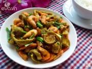 Bếp Eva - Ngon cơm với tôm rang sấu