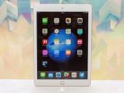 Apple đang phát triển iPad Pro 10,5 inch, ra 3 model trong năm 2017