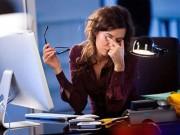 Dân văn phòng ít ai thoát những triệu chứng này