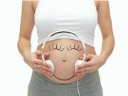 7 thói quen đơn giản giúp mẹ bầu khỏe đẹp, con chào đời đủ 9 tháng 10 ngày