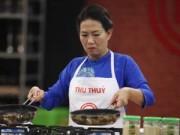 Bếp Eva - Những lý do khiến Thu Thủy MasterChef bị loại
