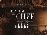 """Xem & Đọc - """"Trái tim của Chef"""" - Du hành thời gian bằng ẩm thực"""