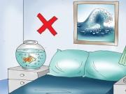 Nhà đẹp - Phong thủy phòng ngủ: Nói mãi vẫn sai bảo sao lâm bệnh, tiền bạc tiêu biến