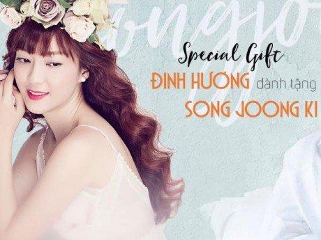 """Đinh Hương mượn hit """"Đừng hỏi em"""" để... tặng quà cưới cho Song Joong Ki"""