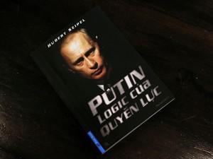 Putin - Logic của quyền lực: Giải mã vị Tổng thống quyền lực nhất lịch sử nước Nga