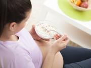 Mẹ bầu nên ăn gì để phôi thai phát triển tốt nhất?