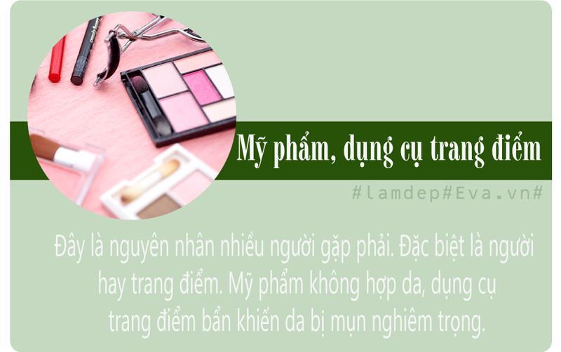 Việc sử dụng mỹ phẩm không chuẩn, không vệ sinh dụng cụ trang điểm khiến da dễ bị mụn.