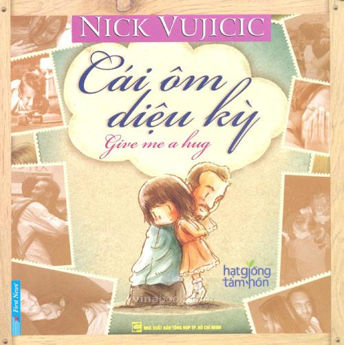 """""""cai om dieu ky"""" cua nick vujicic - 1"""