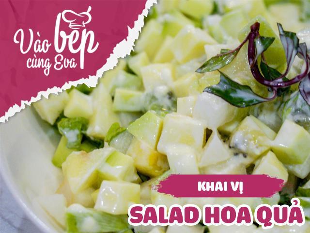 Salad hoa quả giảm cân đẹp dáng, thanh lọc cơ thể cho nàng đón hè