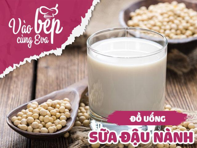 Tự làm sữa đậu không dùng đến máy cho dáng đẹp và thanh lọc cơ thể khi hè về thôi