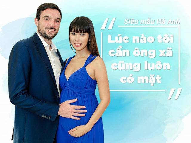 Phỏng vấn nhanh siêu mẫu Hà Anh trước ngày sinh: Lúc nào tôi cần, ông xã luôn có mặt