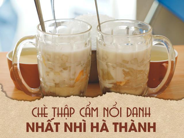 Quán chè thập cẩm 40 năm đắt đỏ nhất nhì Hà Thành vẫn bán đều mỗi ngày 1000 cốc