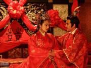 Eva tám - Bật mí đêm tân hôn của bậc đế vương: Muốn động phòng phải chờ người cởi xiêm y hộ