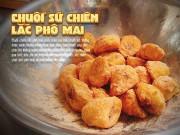 """Ngon-bổ-rẻ - Ăn ngay chuối sứ chiên lắc phô mai dẻo thơm nóng hổi đang """"gây bão"""" Sài Gòn mùa mưa"""