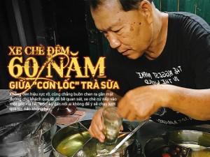 Bếp Eva - Giữa cơn lốc trà sữa, Sài Gòn vẫn có một xe chè Tàu 60 năm, mỗi đêm bán trăm ly