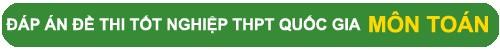 Xem đáp án đề thi tốt nghiệp môn toán THPT Quốc Gia năm 2015 - 1