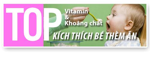 top vitamin va khoang chat kich thich be them an - 1