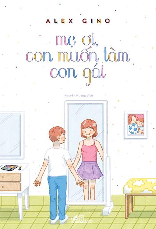 "cam dong voi cau chuyen ""me oi, con muon lam con gai"" - 1"