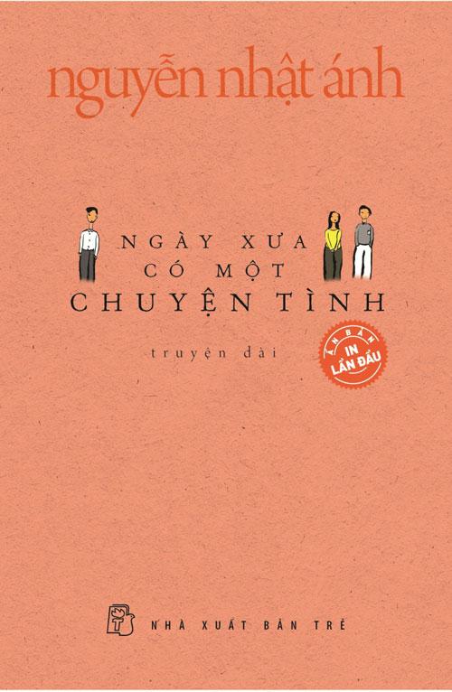 """ngay xua co mot chuyen tinh"" cua nha van nguyen nhat anh - 2"