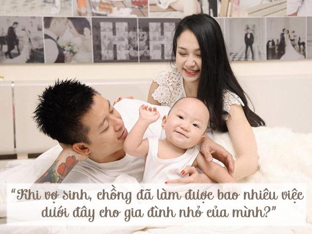 Mẹ bỉm sữa nô nức chấm điểm chồng theo trào lưu 10 việc khi vợ sinh, chồng làm được bao nhiêu
