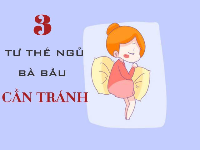3 tư thế ngủ bà bầu cần tránh kẻo hại sức khỏe cả mẹ lẫn con